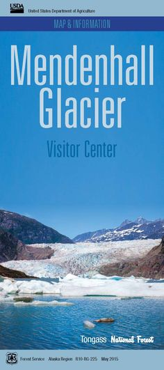 Mendenhall Glacier Recreation Area Map & Information Front Page