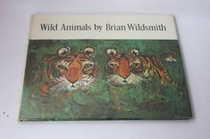Brian Wildsmith Wild Animals 1968 HB  DJ by MillCottageRetro