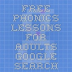 free phonics lessons for adults - Google Search