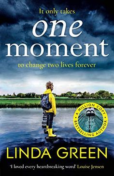 Buy One Moment: A BBC Radio 2 Book Club Pick by Linda Green and Read this Book on Kobo's Free Apps. Discover Kobo's Vast Collection of Ebooks and Audiobooks Today - Over 4 Million Titles! Got Books, Books To Read, Reading Books, Richard And Judy Books, Non Fiction Genres, Green Books, One Moment, Bbc Radio, Latest Books