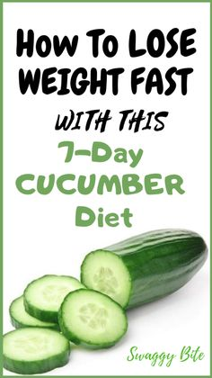 How To Lose Weight Fast With This AMAZING 7-Day Cucumber Diet | Swaggy Bite!
