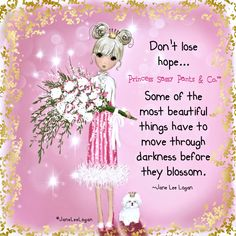 Sassy Quotes, Cute Quotes, Sassy Sayings, Awesome Quotes, Sunshine Quotes, Dont Lose Hope, Beautiful Bouquet Of Flowers, Sassy Pants, I Love Girls