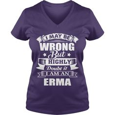 i'm ERMA, i may be wrong but i highly doubt it. #gift #ideas #Popular #Everything #Videos #Shop #Animals #pets #Architecture #Art #Cars #motorcycles #Celebrities #DIY #crafts #Design #Education #Entertainment #Food #drink #Gardening #Geek #Hair #beauty #Health #fitness #History #Holidays #events #Home decor #Humor #Illustrations #posters #Kids #parenting #Men #Outdoors #Photography #Products #Quotes #Science #nature #Sports #Tattoos #Technology #Travel #Weddings #Women