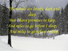 """""""Stopping By The Woods on a Snowy Evening"""" - Robert Frost, 1922"""