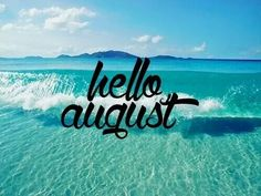 Beautiful Hello August, Family Holiday, Happy Family, Holidays, Searching, Summer,  Search, Vacations, Holidays Events