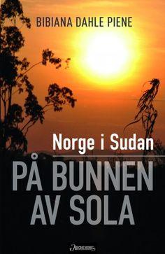 En spennende reise gjennom Sudans historie og norsk bistandshistorie, krydret med personlige opplevelser og observasjoner.