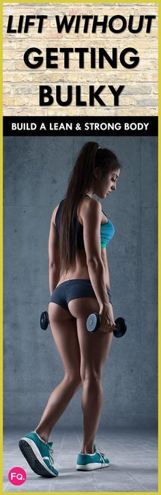 Ladies: You Can Lift Weights Without Getting Bulky (Get Lean) - This guide will show you how to lift weights for women without getting bulky like a bodybuilder.