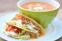 Crock Pot Ranch Chicken Tacos + tortilla soup (alternative to soup and sandwich combo... soup and tacos!) 6 WW points