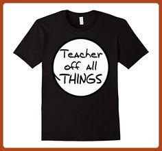 Mens Teacher of all things - Teacher Shirt Small Black - Careers professions shirts (*Partner-Link)