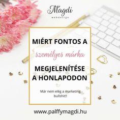 Miért fontos a személyes márka megjelenítése a honlapodon - Magdi webdesign Web Design, Visual Identity, Letter Board, Branding, Marvel, Lettering, Marketing, Design Web, Brand Management