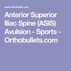 Anterior Superior Iliac Spine (ASIS) Avulsion - Sports - Orthobullets.com