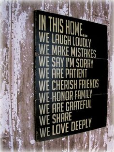 I need to have/make this sign for our house.