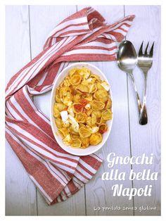 La pentola senza glutine: Gnocchi alla bella Napoli