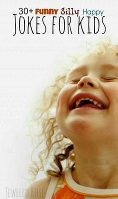 Funny, Silly, Happy Jokes for Kids