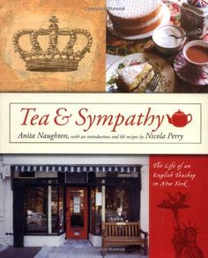 Tea and Sympathy by Anita Naughton - from the little cafe located in London