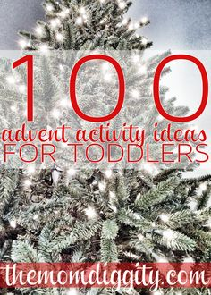 100 Advent Activity Ideas for Toddlers