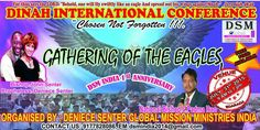 """This made my day. DSM Global Missions and Ministry - India is having a Dinah International Ministries Chosen Not Forgotten """"Gathering of the Eagles"""" Conference in India as well. It will be SKYPED into our conference here in the USA. So humbled and feeling so undeserving of all this (tears). Do it God! Don't forget to save the date August 9-11, 2015 for USA. More information coming soon!"""