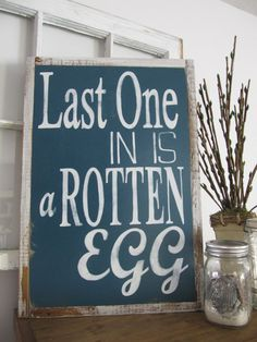 Last One in is a Rotten Egg Lake Sign Pool by MoreThanWordsSigns https://www.facebook.com/MoreThanWordsSigns  summer sign / beach sign / lake sign