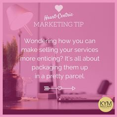 Are your selling your services in a bundle like a pretty parcel? Your clients will absolutely love that you do!   #marketing #tips #heartcentrick
