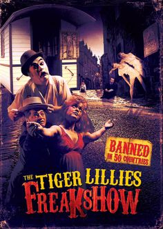 The Tiger Lillies Freakshow ... Missed it last year in Berlin :(