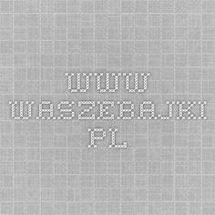 www.waszebajki.pl