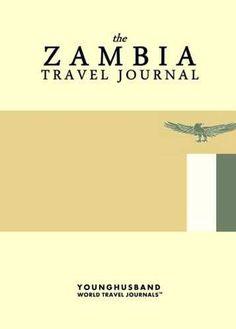 The Zambia Travel Journal
