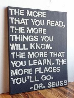 always a good thing to remember - perfect for a reading room!