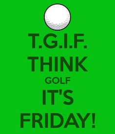 See ya later! #TGIF | Rock Bottom Golf #RockBottomGolf                                                                                                                                                                                 More
