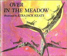 Over in the Meadow by Ezra Jack Keats
