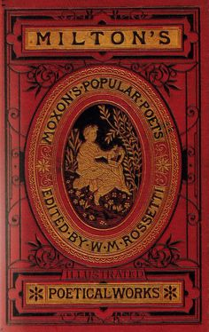 """The Poetical Works of John Milton"" - (1800's) Ed. by William Michael Rossetti. Illustrated by Thomas Seccombe.   https://www.flickr.com/photos/mando_gal/3798343581/in/pool-67078055@N00/"