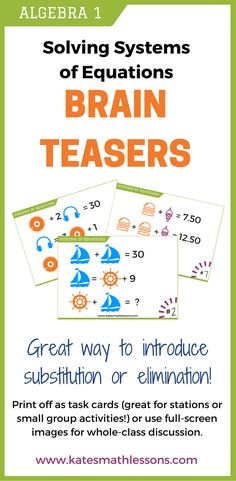 Check out these fun brain teasers for Algebra 1 students! A great visual way to introduce students to the substitution or elimination method to solving a system of equations. Print off as task cards for fun math stations or small group activities, or use the full-screen images to facilitate whole-class discussions.