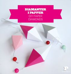 DIY Paper diamonds by Pysselbolaget