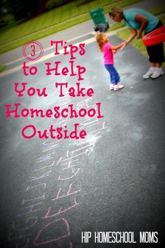 3 Tips to Help You Take Homeschool Outside - Hip Homeschool Moms