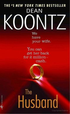 You can never go wrong with a Dean Koontz book
