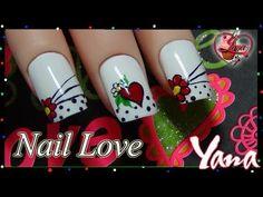 Uñas Amor y Amistad - Yana - Nail Love - YouTube