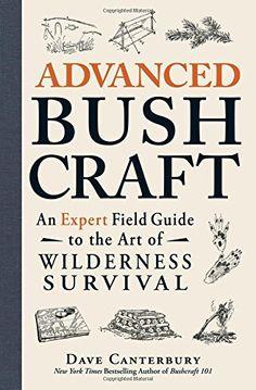 Advanced Bushcraft: An Expert Field Guide to the Art of W... https://www.amazon.com/dp/1440587965/ref=cm_sw_r_pi_dp_L-hxxbHV424J4