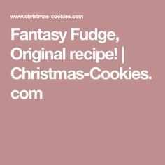 Fantasy Fudge, Original recipe! | Christmas-Cookies.com