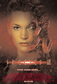 Species II (1998) R  -  An astronaut gets infected with alien DNA during the first mission on Mars and runs amok on earth. Preston and Laura team up with a peaceful, genetically re-engineered Sil to track the monster down.  -    Director: Peter Medak  -    Writers: Dennis Feldman (characters), Chris Brancato  -    Stars: Natasha Henstridge, Michael Madsen, Marg Helgenberger   -    ACTION / HORROR / SCI-FI