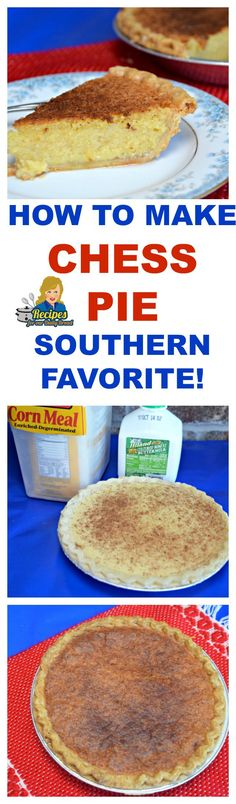 HOW TO MAKE CHESS PIE A SOUTHERN FAVORITE! PRINT RECIPE HERE: http://recipesforourdailybread.com/best-chess-pie-southern-favorite/