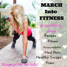 MARCH Into Fitness Health and Fitness Accountability Group!  Click to learn more!