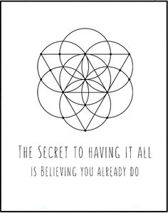 Sacred Geometry Affiche Scandinave by LeelaPrintableArt on Etsy #quote the secret of having it all is believing you already do