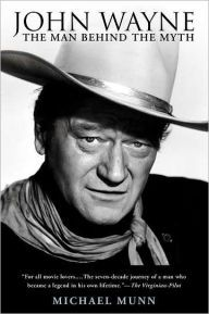 """Read """"John Wayne The Man Behind the Myth"""" by Michael Munn available from Rakuten Kobo. A rare behind-the-scenes look at John Wayne: the legend, hero, and Hollywood icon of numerous epic Western films, includ. Hollywood Icons, Hollywood Stars, My Guy, The Man, Westerns, Biography Books, John Ford, The Virginian, Western Film"""