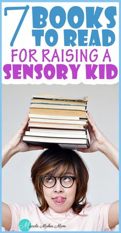 7 Awesome Books to Read for Raising a Sensory Kid — Miracle Maker Mom Parenting Toddlers, Parenting Styles, Parenting Humor, Parenting Advice, Gentle Parenting, Foster Parenting, Parenting Classes, Good Books, Books To Read