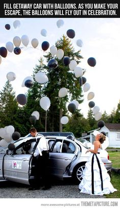 I def want balloons at my wedding! :) Fill getaway car with balloons. As you make your escape, the balloons will fly out in celebration- I want someone to do this for my wedding! Future bridesmaids- take note! Friend Wedding, Wedding Wishes, Wedding Bells, Wedding Events, Wedding Reception, Our Wedding, Dream Wedding, Weddings, Wedding Stuff
