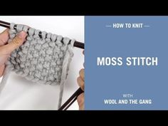 Moss Stitch | Knitting | WOOL AND THE GANG