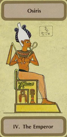 IV.  The Emperor (Osiris) - Tarot of Transition by Unknown