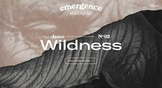 Emergence Magazine is a quarterly online publication featuring stories and innovative digital media that explore the threads connecting ecology, culture,. Online Publications, Web Design Trends, Digital Media, Ecology, Storytelling, Magazine, Culture, App, Explore