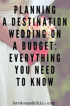 How to Plan A Destination Wedding on a Budget // www.brokeandchic.com