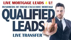 HUNDREDS OF FRESH EXCLUSIVE HIGH QUALIFIED MORTGAGE LEADS EVERY DAY! LIVE TRANSFER IN ALL 50 STATES! CONTACT US! Toll free  no. +1 877-212-1294 liveleads4u@gmail.com