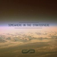 Somewhere In The Stratosphere by Sunspinnaz on SoundCloud